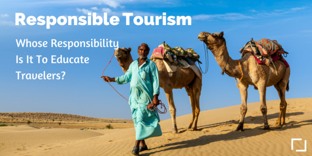 Responsible Tourism Educate Travelers
